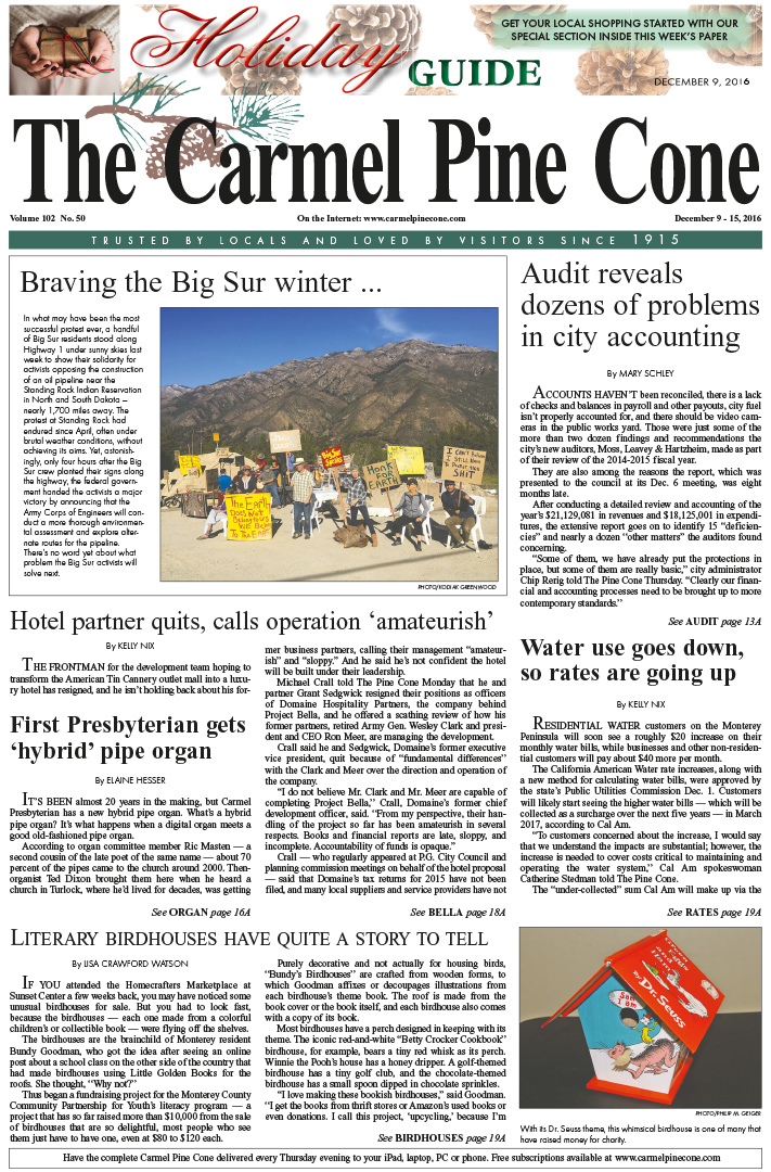 The                 December 9, 2016, front page of The Carmel Pine Cone