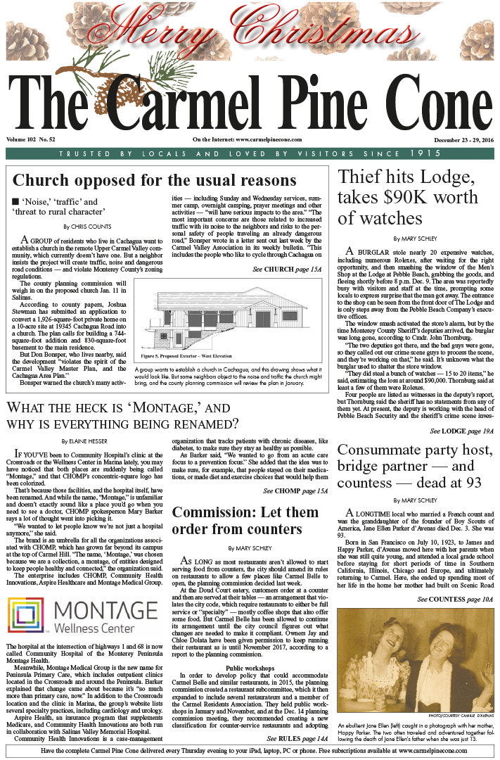 The                 December 23, 2016, front page of The Carmel Pine Cone