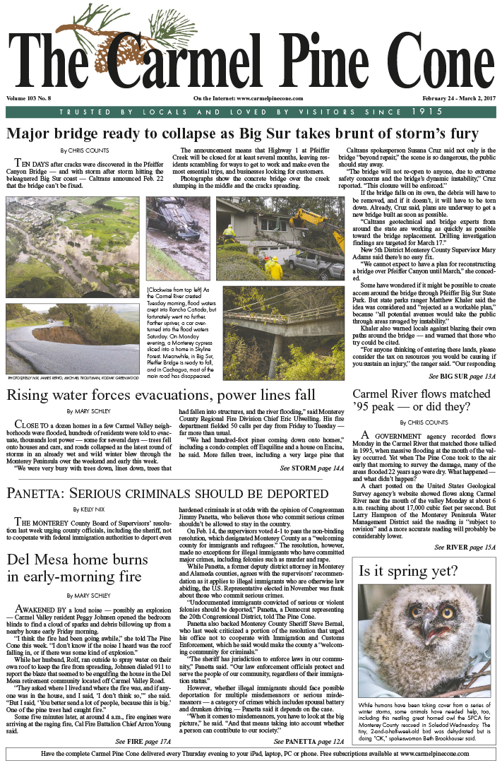 The                 February 24, 2017, front page of The Carmel Pine Cone