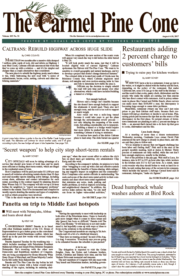 The                 August 4, 2017, front page of The Carmel Pine Cone