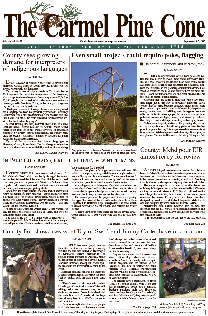 The                 August 25, 2017, front page of The Carmel Pine Cone