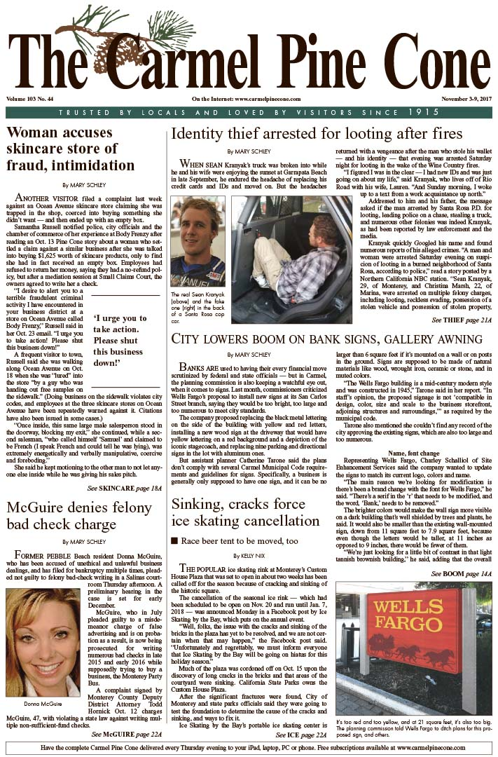 The                 November 3, 2017, front page of The Carmel Pine Cone