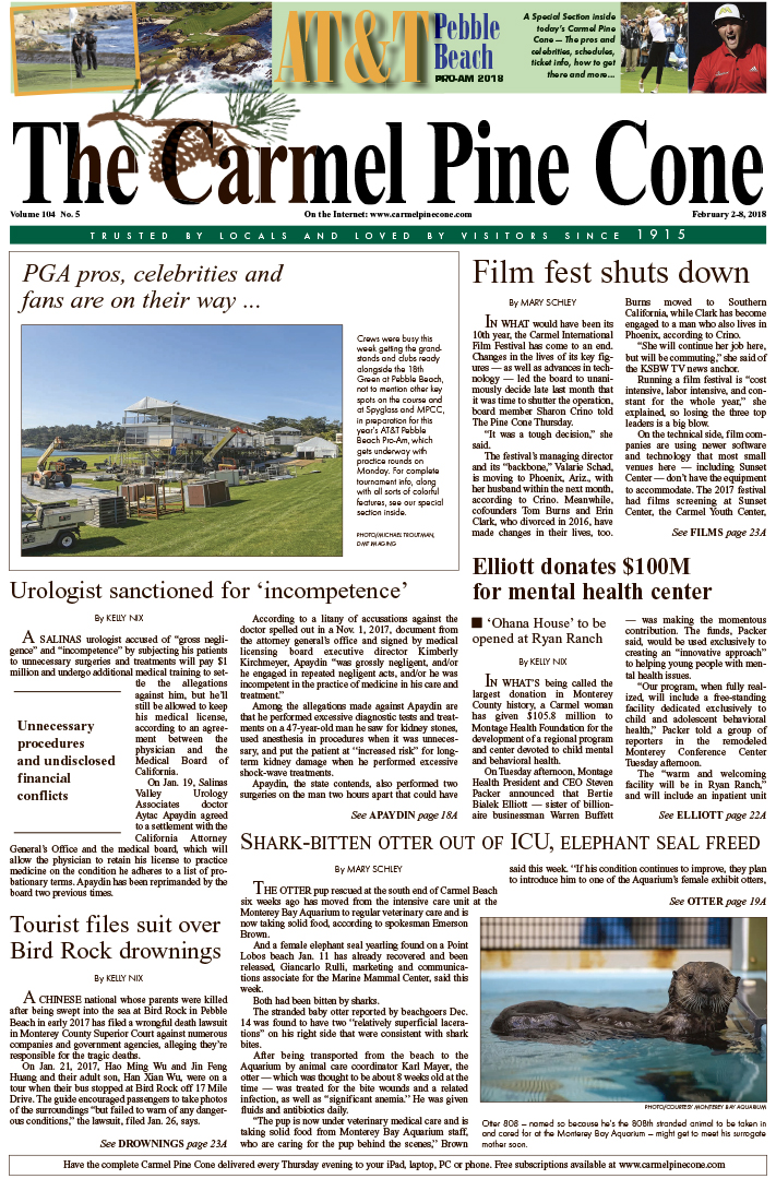 The                 February 2, 2018, front page of The Carmel Pine Cone
