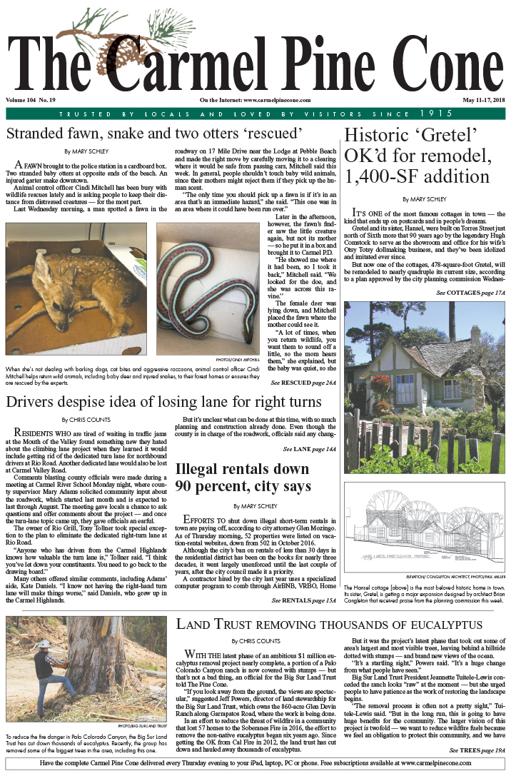 The May                 11, 2018, front page of The Carmel Pine Cone