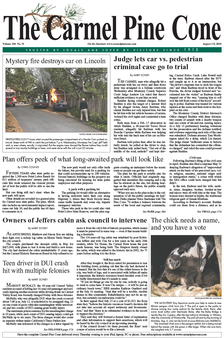 The                 August 3, 2018, front page of The Carmel Pine Cone