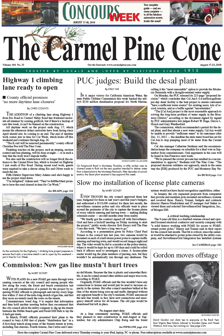 The                 August 10, 2018, front page of The Carmel Pine Cone