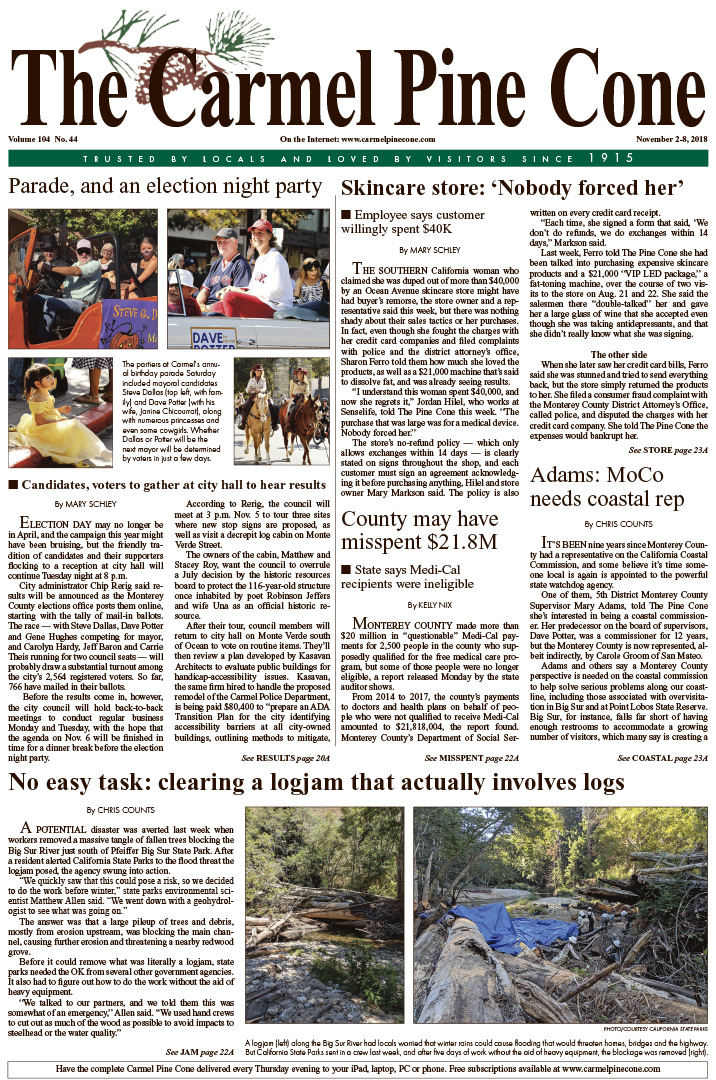 The                 November 2, 2018, front page of The Carmel Pine Cone