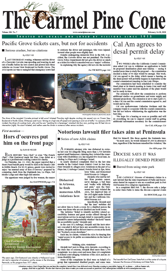 The                 February 14, 2020, front page of The Carmel Pine Cone