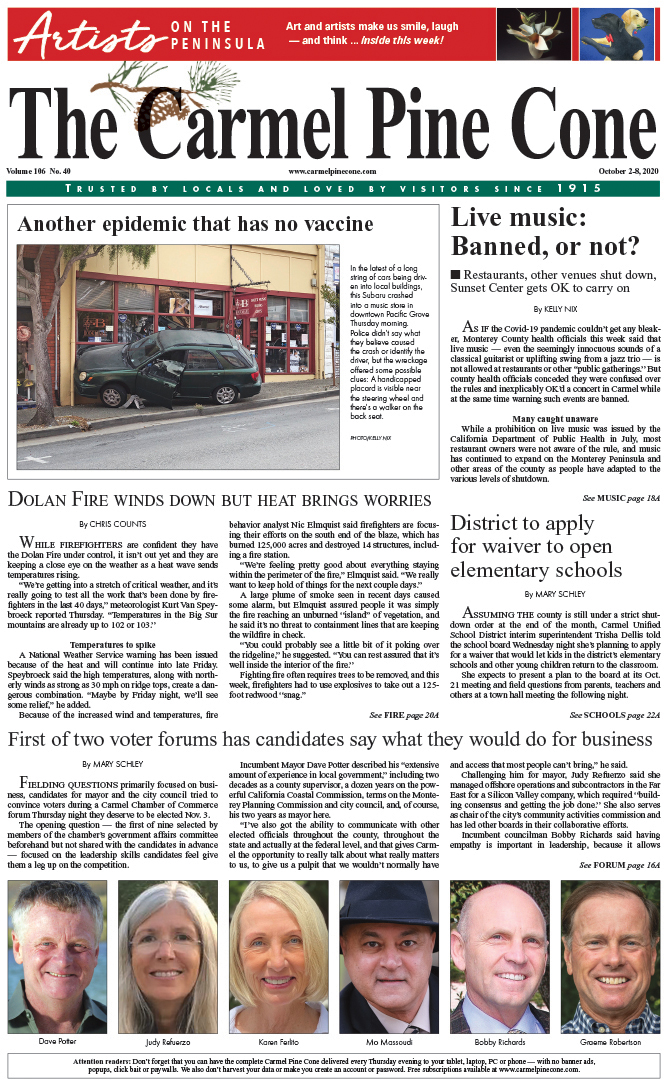 The                 October 2, 2020, front page of The Carmel Pine Cone