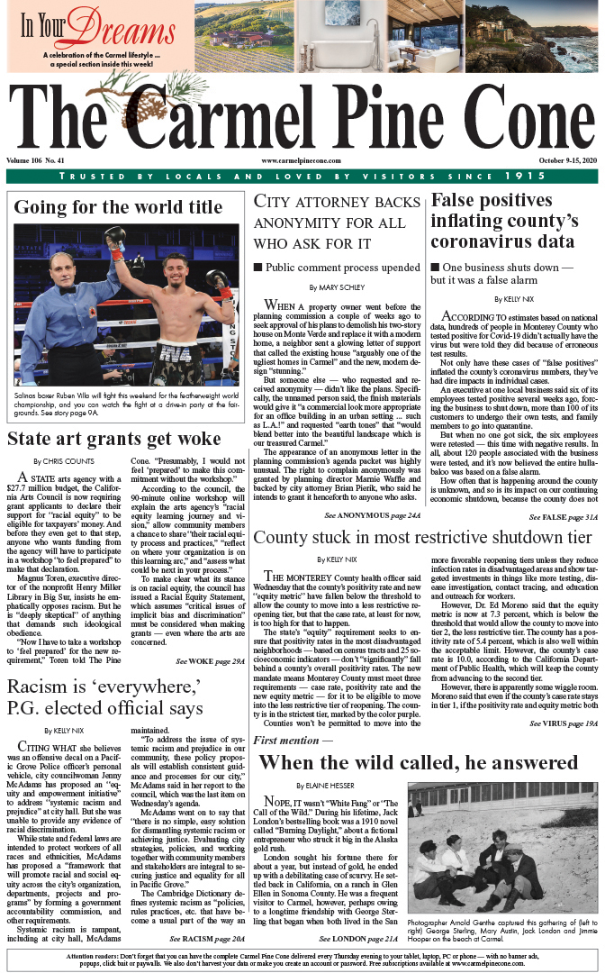 The                 October 9, 2020, front page of The Carmel Pine Cone